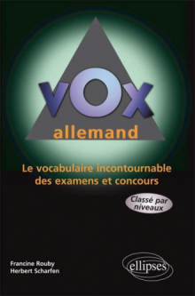 Vox Allemand - Le vocabulaire incontournable des examens et concours