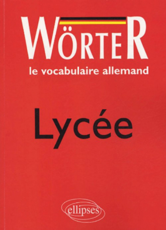 Worter Lycee Le Vocabulaire Allemand