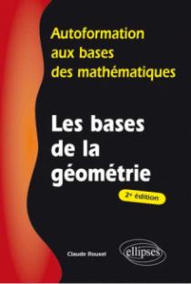 Les bases de la géométrie - 2e édition