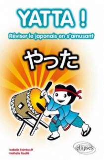 Yatta! Réviser le japonais en s'amusant