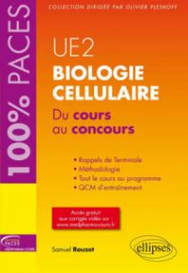 UE2 - Biologie cellulaire. Du cours au concours