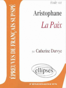 Aristophane, La Paix