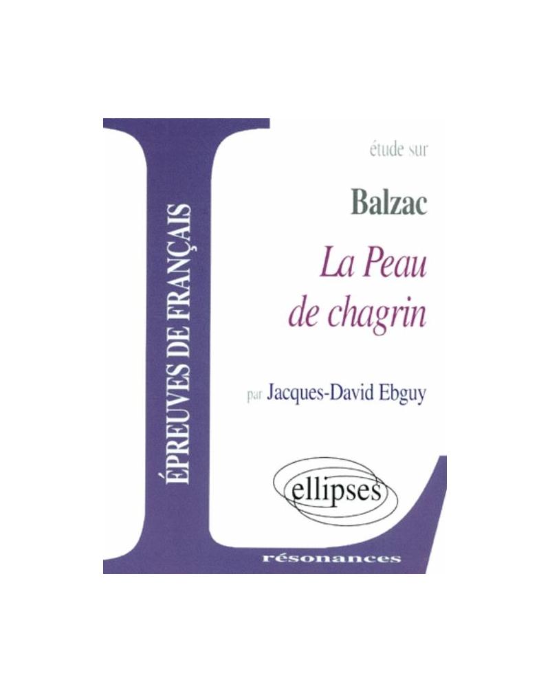 Balzac, La Peau de chagrin