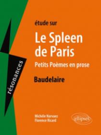 Etudes sur Le Spleen de Paris.