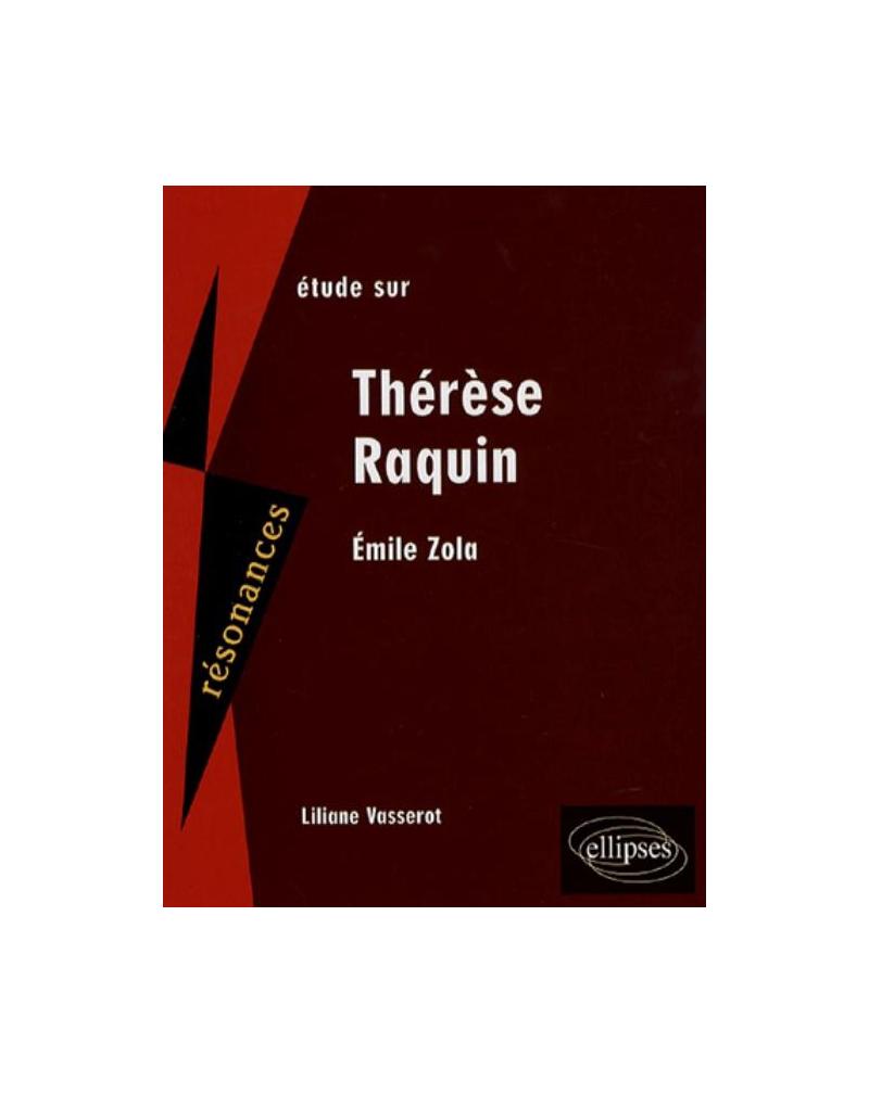 Zola, Thérèse Raquin