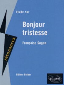 Sagan, Bonjour Tristesse