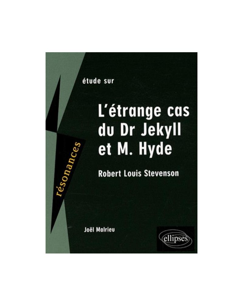 Stevenson, Dr Jekyll et Mr Hyde