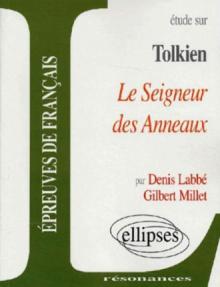 Tolkien, Le Seigneur des Anneaux
