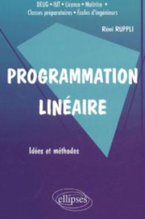 Programmation linéaire - Idées et méthodes