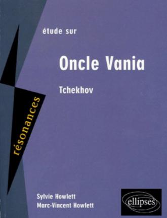 Tchekhov, Oncle Vania