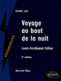 Céline, Voyage au bout de la nuit