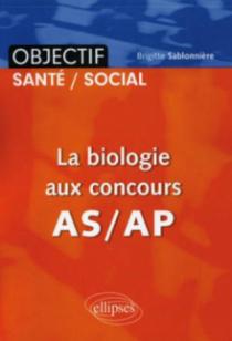 La biologie aux concours  AS/AP