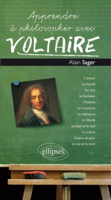 Apprendre à philosopher avec Voltaire