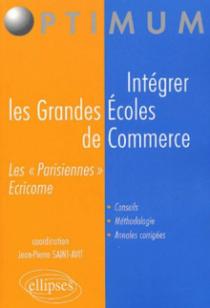 Intégrer les grandes écoles de commerce (ECRICOME et les 'Parisiennes')