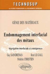 Endommagement interfacial des métaux - Génie des matériaux - Niveau C