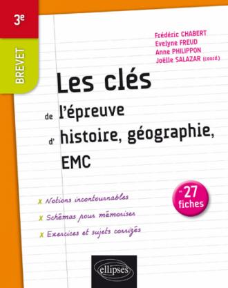 Les clés de l'Histoire-Géographie au Brevet - Troisième