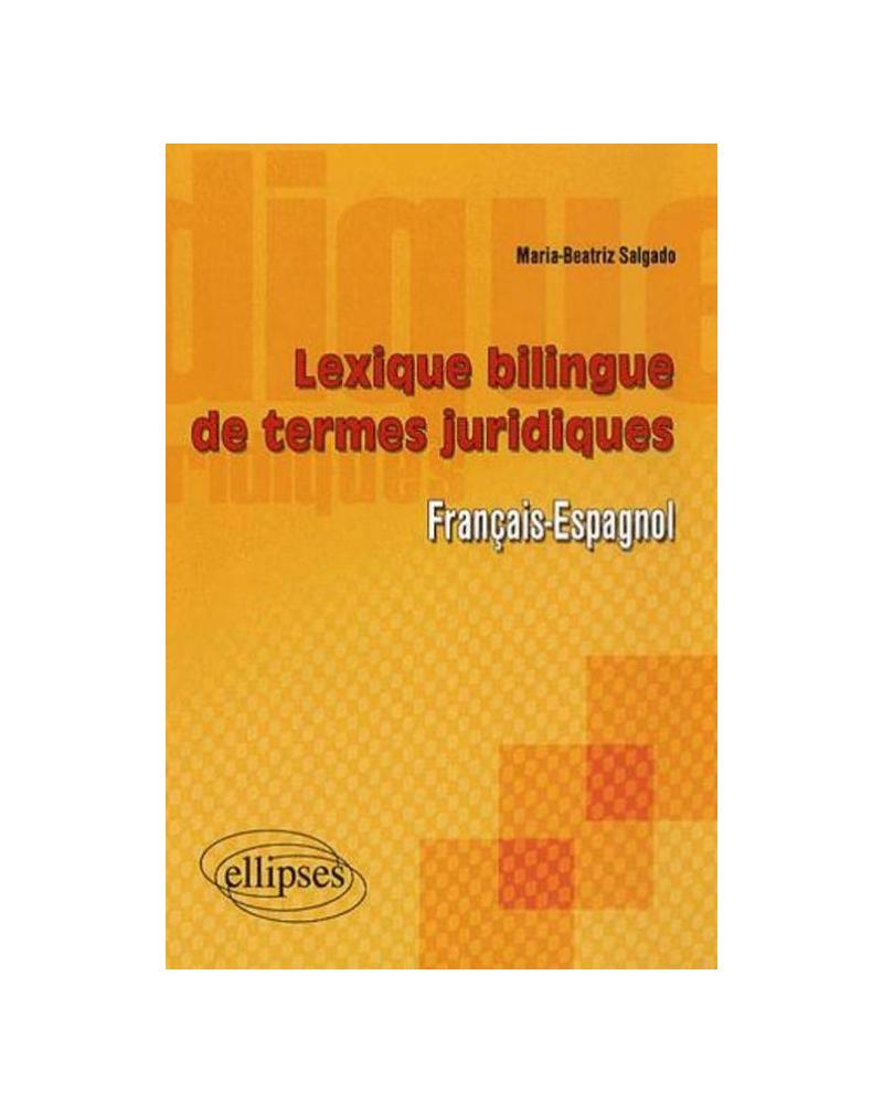 Lexique bilingue de termes juridiques (français-espagnol)