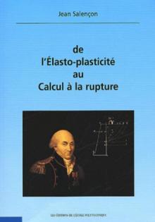 De l'Elasto-plasticité au calcul de la rupture (accompagné d'un CD-Rom)