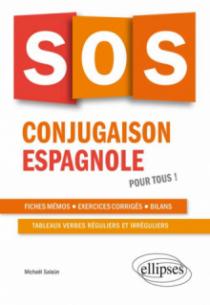 SOS conjugaison espagnole. Pour tous !