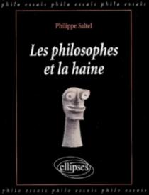 philosophes et la haine (Les)