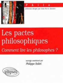 pactes philosophiques (Les) - Comment lire les philosophes ?