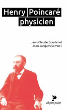H. Poincaré (1854-1912) physicien