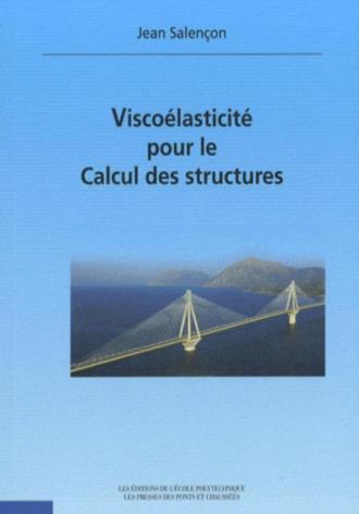 Viscoélasticité pour le calcul des structures