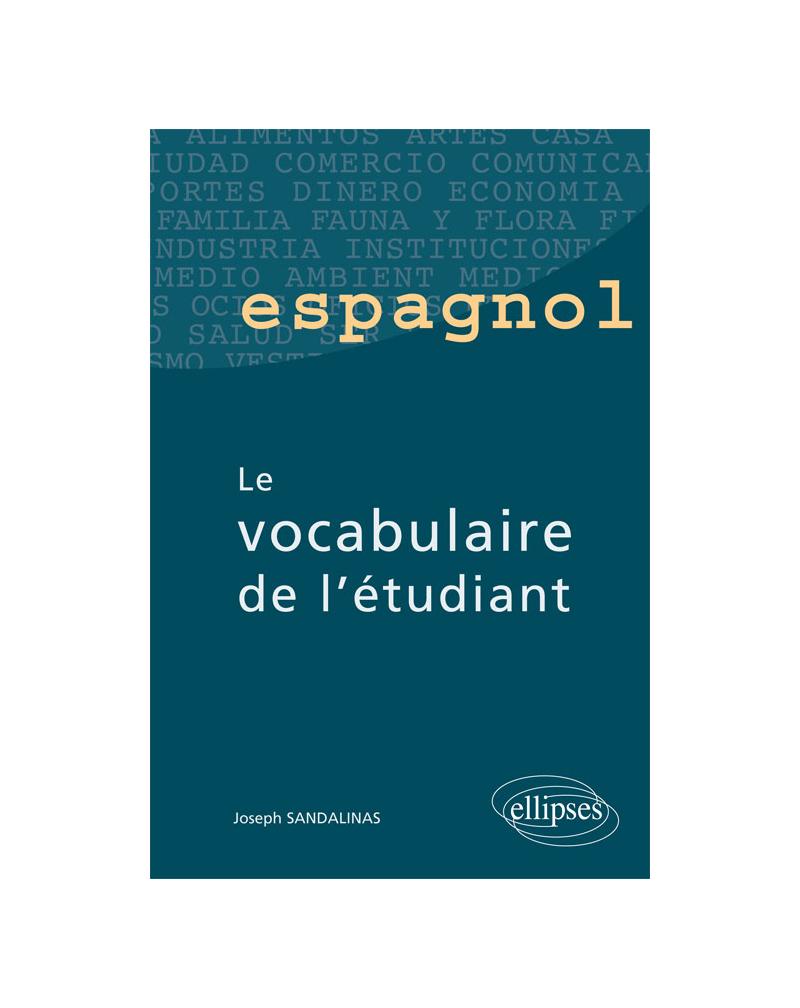 Espagnol - Le vocabulaire de l'étudiant