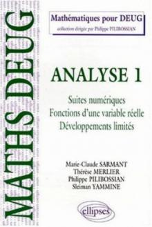 Analyse - 1 - Suites numériques - Fonctions d'une variable réelle - Développements limités