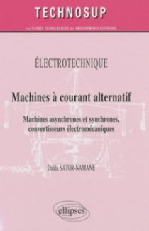 Machines à courant alternatif. Machines asynchrones et synchrones, convertisseurs électromécaniques (niveau B)