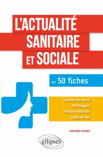 L'actualité sanitaire et sociale en 50 fiches