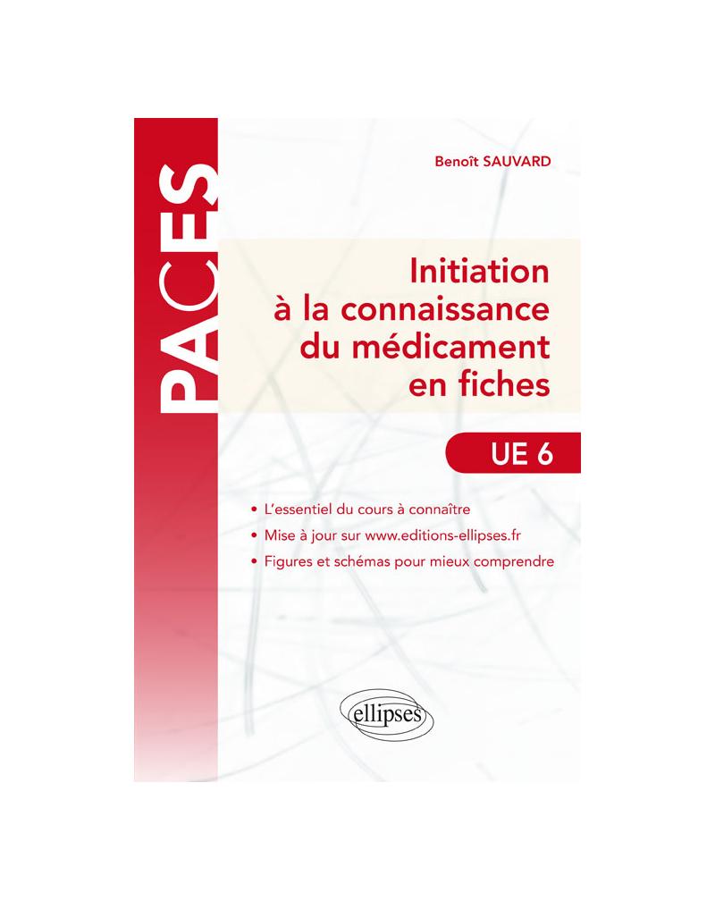 UE6 - Initiation à la connaissance du médicament en fiches
