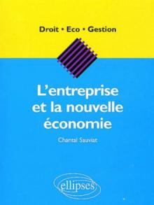 L'entreprise et la nouvelle économie