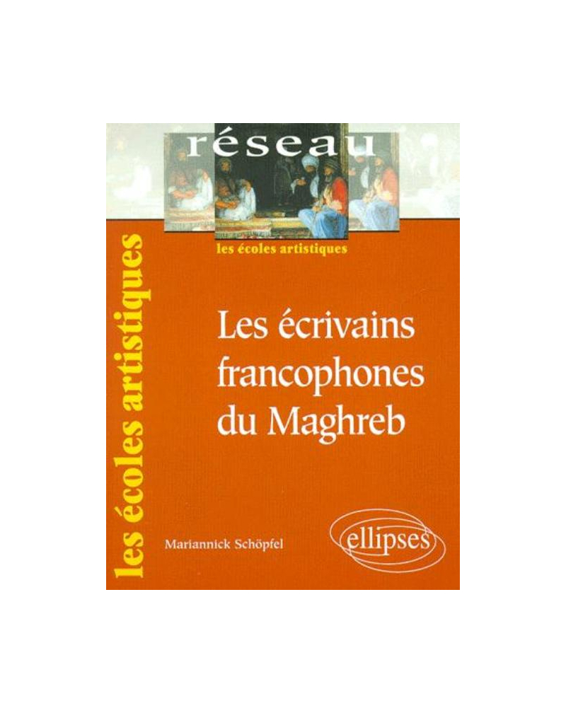 Les écrivains francophones du Maghreb