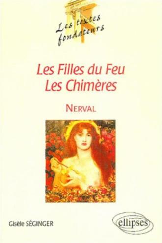 Nerval, Les Filles du Feu, Les Chimères