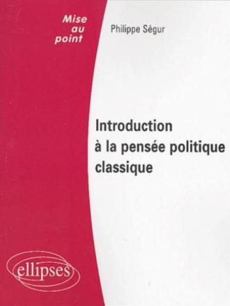 Introduction à la pensée politique classique