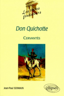 Cervantès, Don Quichotte