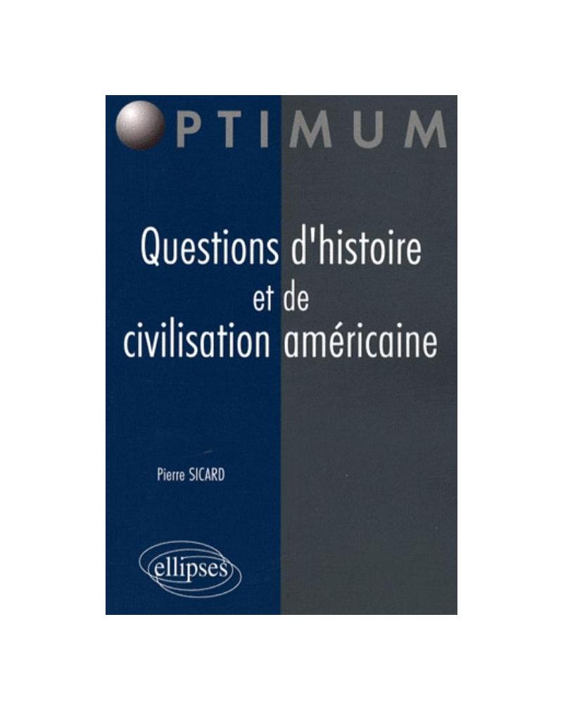 Questions d'histoire et de civilisation américaine
