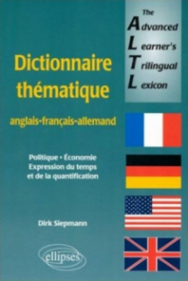 The Advanced Learners Trilingual Lexicon (dictionnaire anglais-français-allemand)