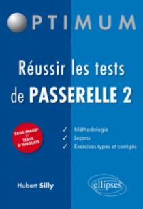 Réussir les tests de Passerelle 2