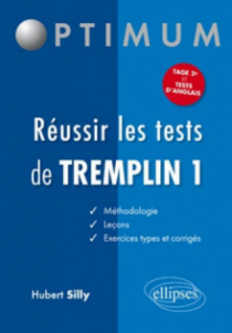 Réussir les tests de Tremplin 1