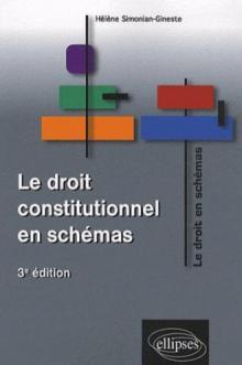 Le droit constitutionnel en schémas - 3e édition