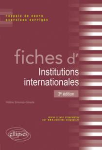 Fiches d'institutions internationales - 3e édition