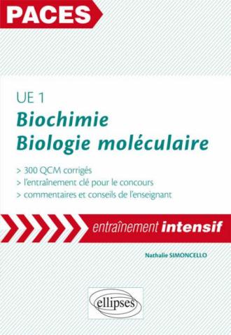 UE1 : Biochimie et biologie moléculaire - 300 QCM