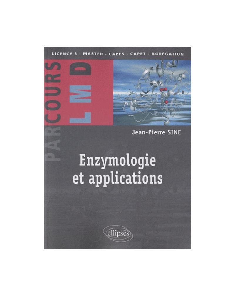 Enzymologie et applications