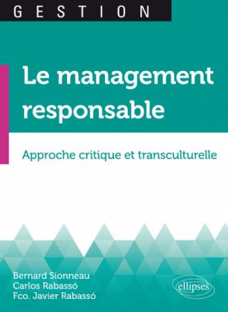 Le management responsable. Approche critique et transculturelle