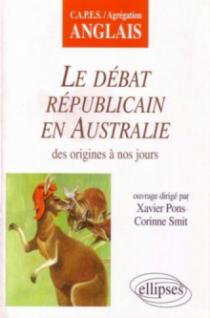 Le débat républicain en Australie des origines à nos jours