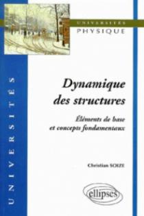 Dynamique des structures, éléments de base et concepts fondamentaux
