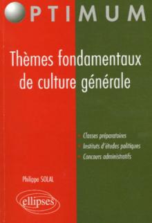 Thèmes fondamentaux de culture générale