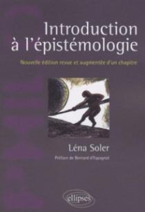 Introduction à l'épistémologie. Nouvelle édition revue et augmentée d'un chapitre